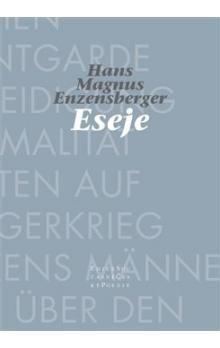 Hans Magnus Enzensberger: Eseje cena od 151 Kč