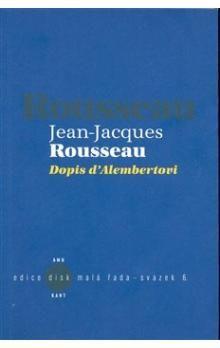 Jean Jacques Rousseau: Dopis d\'Alembertovi cena od 78 Kč