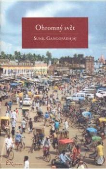 Suníl Gangopádhjáj: Ohromný svět cena od 51 Kč