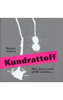 Martin Andrey: Kundrattoff cena od 34 Kč
