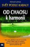 Michael Laitman: Od chaosu k harmonii cena od 159 Kč