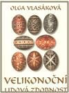 Doplněk Velikonoční lidová zdobnost cena od 193 Kč