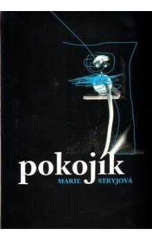 Marie Stryjová: Pokojík cena od 64 Kč
