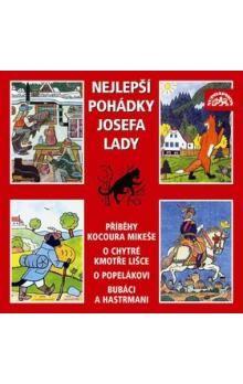 Josef Lada: Nejlepší pohádky Josefa Lady - CD cena od 118 Kč