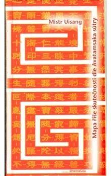 Mistr Uisang: Mapa říše skutečnosti dle Avatamsaka sútry cena od 116 Kč
