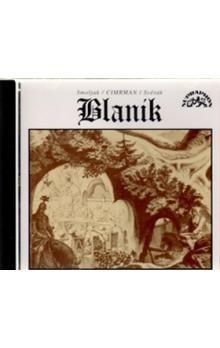 Ladislav Smoljak, Zdeněk Svěrák: CD BLANÍK cena od 118 Kč