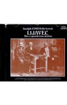 Ladislav Smoljak, Zdeněk Svěrák: Lijavec (Divadlo J. Cimrmana) (CD) cena od 109 Kč