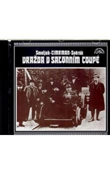 Ladislav Smoljak, Zdeněk Svěrák: Vražda v salonním coupé (CD) cena od 49 Kč