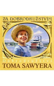Mark Twain: Dobrodružství Toma Sawyera - CD - Mark Twain cena od 165 Kč