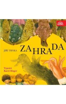 Jiří Trnka: Zahrada Trnka - CD cena od 152 Kč