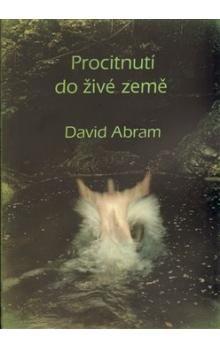 David Abram: Procitnutí do živé země cena od 164 Kč