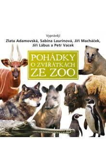 Eva Košlerová: Pohádky o zvířátkách ze zoo (CD) cena od 152 Kč