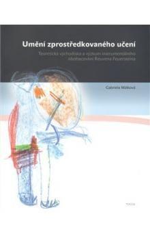 Gabriela Málková: Umění zprostředkovaného učení cena od 103 Kč