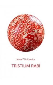 Karel Trinkewitz: Tristium Rabí cena od 31 Kč