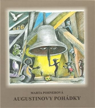 Marta Pohnerová: Augustinovy pohádky cena od 89 Kč