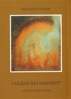 Richard Feder: Hasafah haivrit cena od 146 Kč