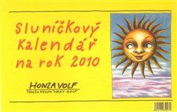 Honza Volf: Sluníčkový kalendář 2010 /stolní/ cena od 114 Kč