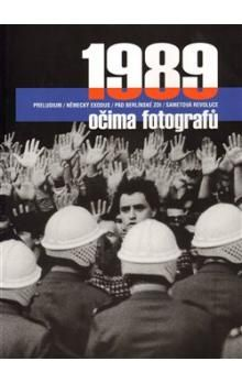 1989 očima fotografů cena od 128 Kč