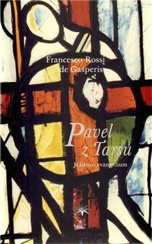 Francesco Rossi de Gasperis: Pavel z Tarsu cena od 134 Kč