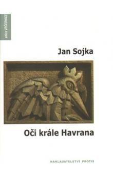 Jan Sojka: Oči krále Havrana cena od 125 Kč