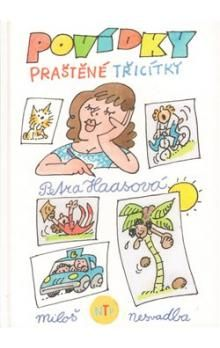 Miloš Nesvatba, Petra Haasová: Povídky praštěné třicítky cena od 117 Kč
