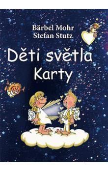 Stefan Stutz: Děti světla Karty cena od 157 Kč