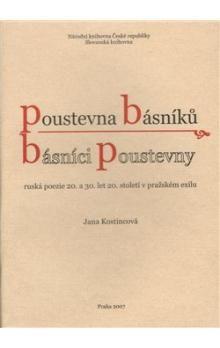Jana Kostincová: Poustevna básníků - básníci poustevny cena od 65 Kč