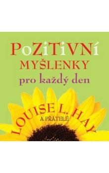Louise L. Hay: Pozitivní myšlenky pro každý den cena od 132 Kč