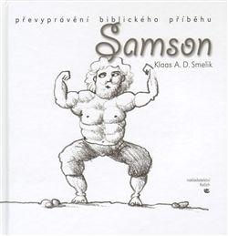 Klaas Smelik, Pavel Beneš: Samson cena od 72 Kč
