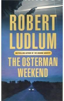 Robert Ludlum: The Osterman Weekend cena od 109 Kč