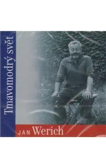 Jan Werich: Tmavomodrý svět (CD) cena od 161 Kč
