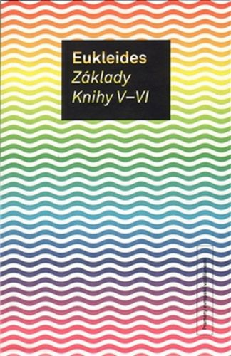 Eukleides: Základy. Knihy V-VI cena od 144 Kč