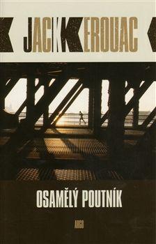 Jack Kerouac: Osamělý poutník cena od 130 Kč