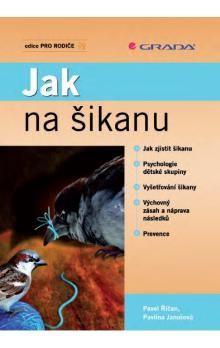 Pavel Říčan, Pavlína Janošová: Jak na šikanu cena od 186 Kč