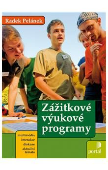 Pelánek Radek: Zážitkové výukové programy cena od 159 Kč