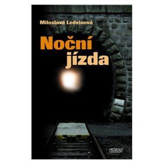 Miloslava Ledvinová: Noční jizda cena od 84 Kč