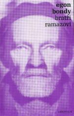 Egon Bondy: Bratři Ramazovi cena od 121 Kč