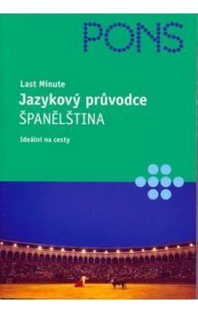 Fučíková Milena: Jazykový průvodce - Španělština - Last minute - Fučíková Milena cena od 50 Kč
