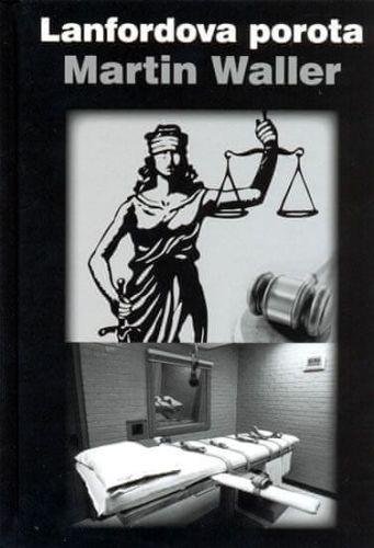 Martin Waller: Lanfordova porota cena od 118 Kč
