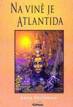 Anna Farianová: Na vině je Atlantida cena od 145 Kč