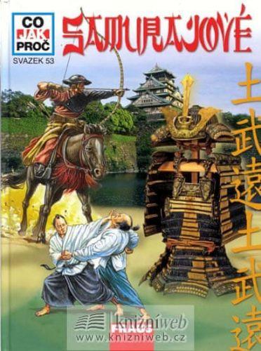 Pantzer Peter: Samurajové - Co, Jak, Proč? - svazek 53 cena od 128 Kč