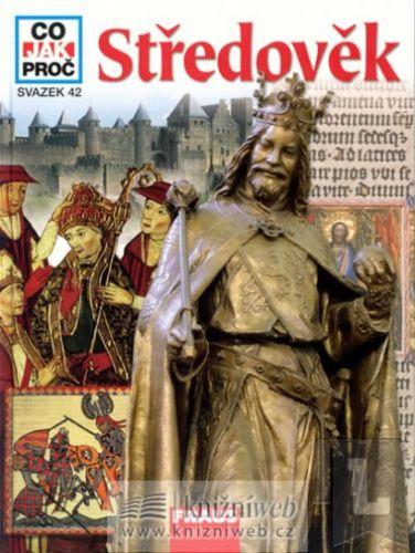 Hans-Peter Von Pesche: Středověk - Co, jak, proč? cena od 129 Kč