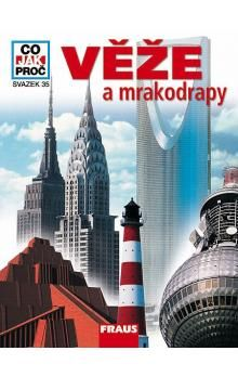 Fraus Věže a mrakodrapy - Co,Jak,Proč? - svazek 35 cena od 130 Kč