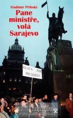Vladimír Přibský: Pane ministře, volá Sarajevo cena od 117 Kč