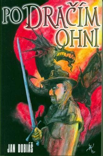 Jan Dobiáš: Po Dračím ohni cena od 99 Kč