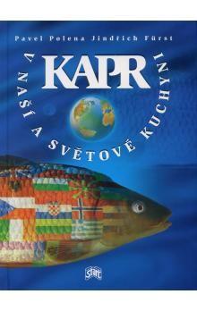 Pavel Polena: Kapr v naší a světové kuchyni cena od 86 Kč