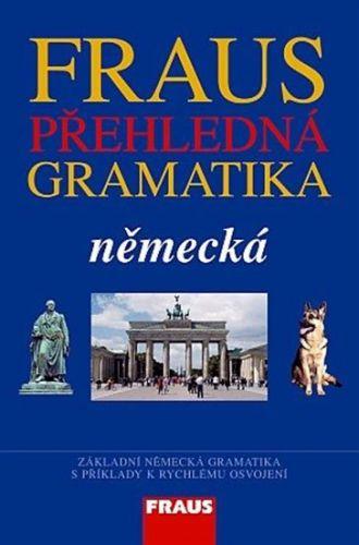 Přehledná německá gramatika cena od 92 Kč