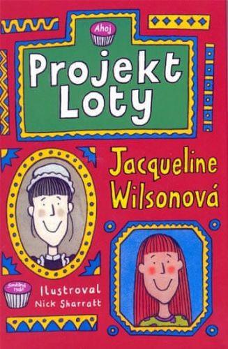 Jacqueline Wilson: Projekt Loty - 2. vydání cena od 129 Kč