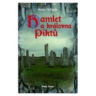 Stuart McHardy: Hamlet a královna Piktů cena od 172 Kč