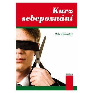 Petr Bakalář: Kurz sebepoznání cena od 101 Kč